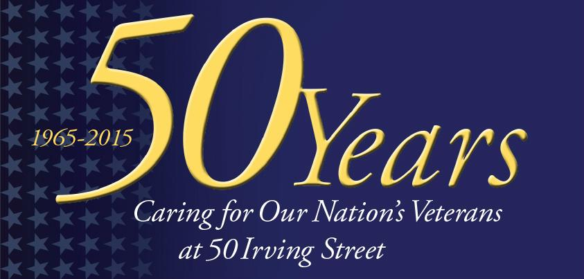 Fifty Years of Caring for Veterans on 50 Irving Street