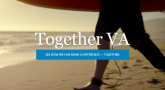 "VA TV campaign ""Together VA"" builds awareness of VA employees and Veterans"