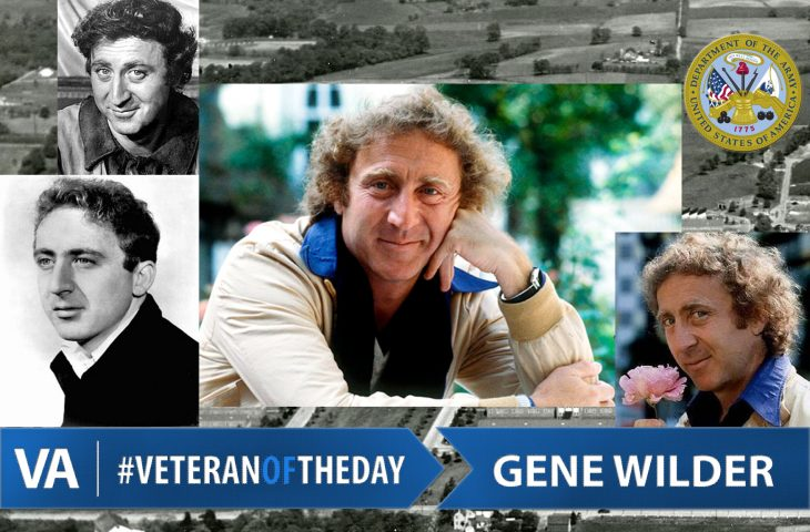 #VeteranOfTheDay Army Veteran Gene Wilder