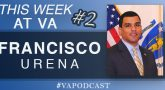 Francisco Urena - This Week at VA