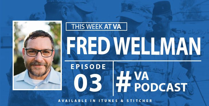 Fred Wellman - This Week at VA