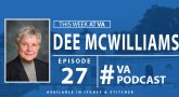 Dee McWilliams - This Week at VA