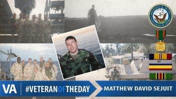 Veteran of the Day Matthew Sejuit