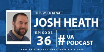 Josh Heath - This Week at VA