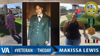 Makissa Lewis - Veteran of the Day