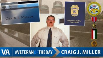 Craig J. Miller - Veteran of the Day
