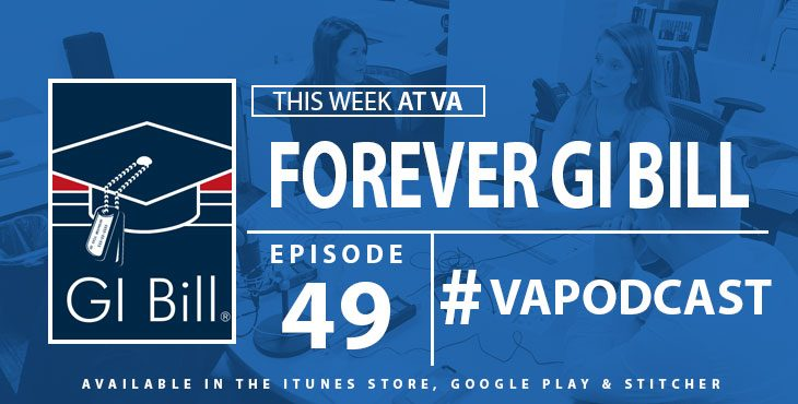 [Podcast] #49: Forever GI Bill round table w/ TAPS, Got Your 6 & SVA