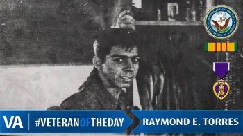 Raymond Emilio Torres - Veteran of the Day