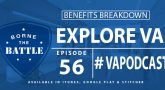 Explore VA - Benefits Breakdown - Borne the Battle