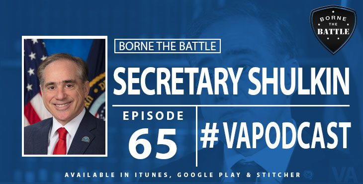 Secretary Shulkin - Borne the Battle