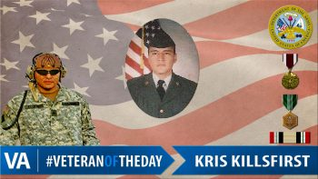 Kris Killsfirst - Veteran of the Day