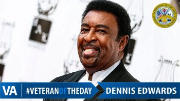 Dennis Edwards - Veteran of the Day