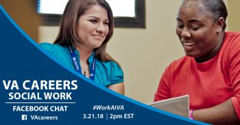 Meet recruiters and ask questions about Social Work careers at VA during our Facebook Chat.