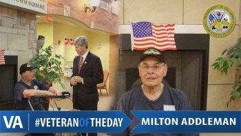 Milton Addleman - Veteran of the Day