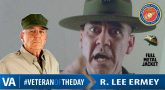 R. Lee Ermey - Veteran of the Day