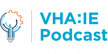 IMAGE: VHA IE Podcast graphic