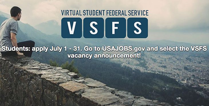 Picture of a young man sitting on a rock wall, looking at the landscape below. - Text reads - VIRTUAL STUDENT FEDERAL SERVICE - VSFS - Students: apply July 1 - 31. Go to USAJOBS.gov and select the VSFS vacancy announcement!