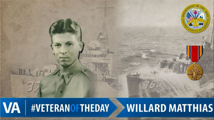 Willard Matthias - Veteran of the Day
