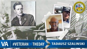Tadausz Szalinski - Veteran of the Day