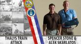 "Graphic showing a collage on the left side and two Veterans on the right side. Text reads, ""Thalys Train Attack / Spencer Stone & Alek Skarlatos"