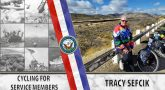 Picture shows Tracy Sefcik sitting on a guard rail. Text reads: Cycling for Servicemembers