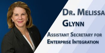 Featured blog graphic of Dr. Melissa Glynn. Text reads: Dr. Melissa Glynn - Assistant Secretary for Enterprise Integration