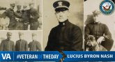 Lucius Byron Nash - Veteran of the Day