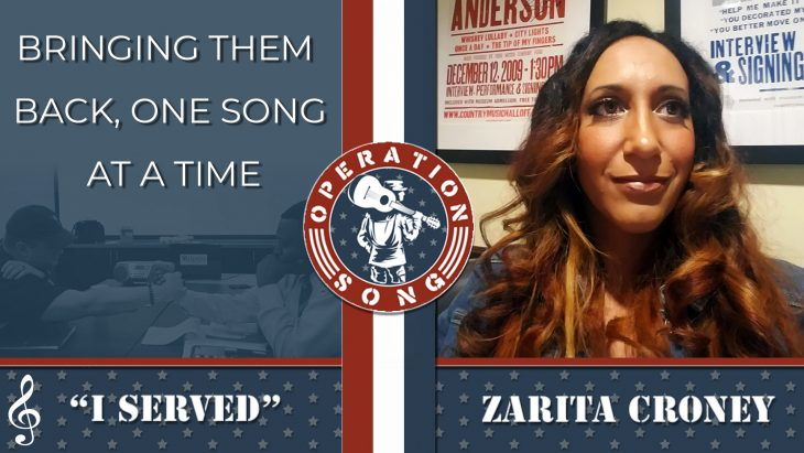 Picture shows Zarita Croney, text reads - Operation Song - Bringing Them Back One Song At A Time - I Served - Zarita Croney