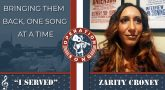 Picture shows Zarity Croney, text reads - Operation Song - Bringing Them Back One Song At A Time - I Served - Zarity Croney