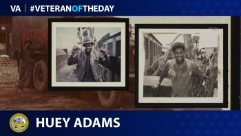 Huey Adams - Veteran of the Day