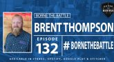 Brent Thompson - Borne the Battle