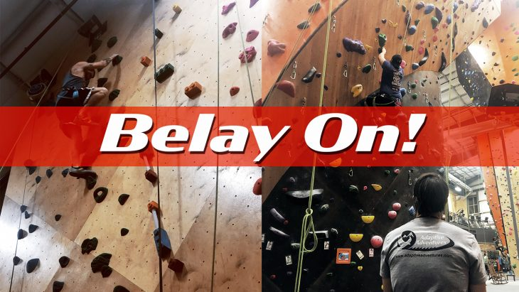 "Photo Illustration: Graphic of climbing images and the words ""Belay On"""