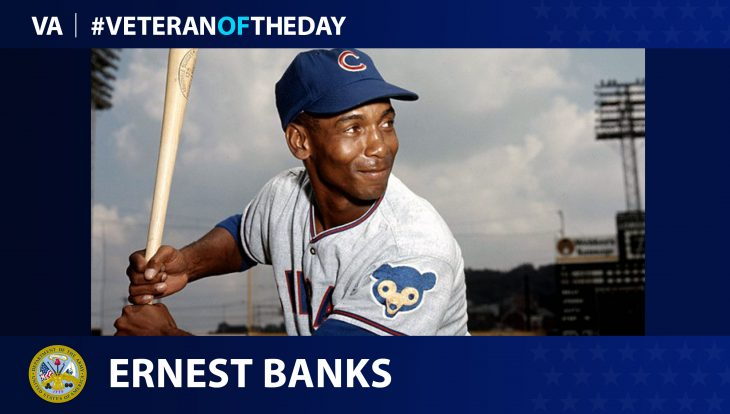 Ernest Banks - Veteran of the Day