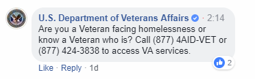 "Picture of a facebook post. Text reads, ""Are you a Veteran facing homelessness or know a Veteran who is? Call (877) 4AID-VET or (877) 424-3838 to access VA services."