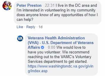 "Picture of a Facebook post. Text reads, ""I live in the DC area and I'm interested in volunteering in my community does anyone know of any opportunities of how I can help? -- We would love to have you volunteer. We recommend reaching out to VAMC's Voluntary Services department to get started. https://www.washingtondc.va.gov/giving/index.asp"""