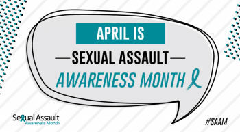 "Speech bubble reading: ""April is Sexual Assault Awareness Month"""
