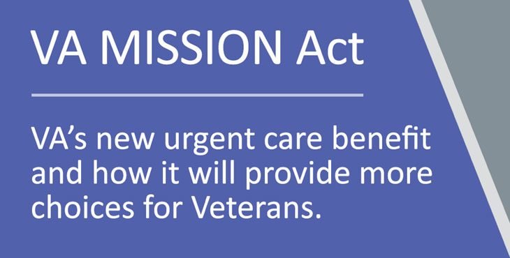VA MISSION Act: VA's new urgent care benefit for Veterans
