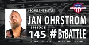 Borne the Battle Ep 145 - Jan Ohrstrom