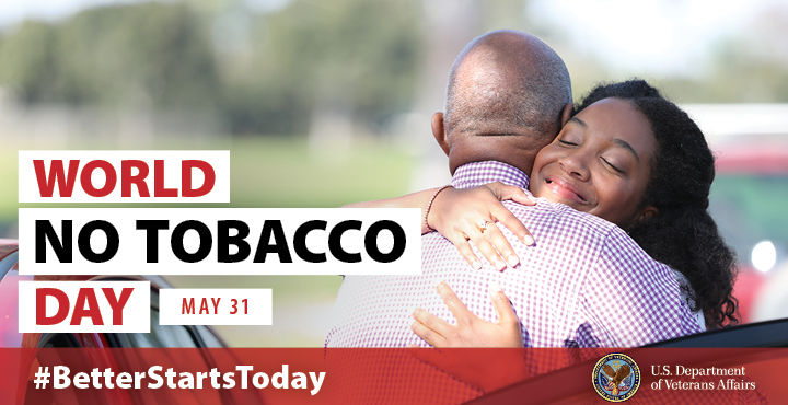 World No Tobacco Day graphic showing man and woman hugging. Text reads: WORLD NO TOBACCO DAY - MAY 31 #BetterStartsToday