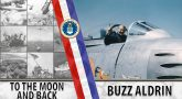 Buzz Aldrin: To the moon and back