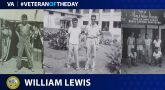 Today's Veteran of the Day is William Lewis.