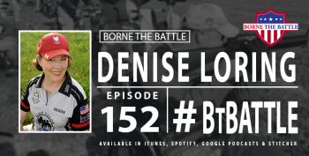 Borne the Battle Ep 152 - Denise Loring