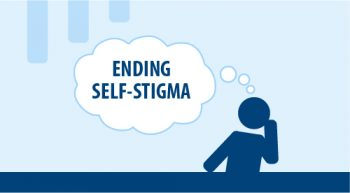 "Thought bubble graphic reading ""Ending Self-Stigma"""