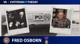 Today's Veteran of the Day is Fred Osborn.