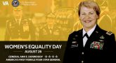 On this Women's Equality Day, we honor the service of General Dunwoody.