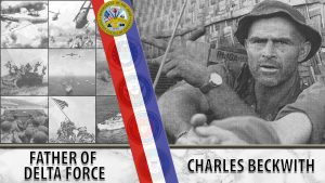 Charles Beckwith founded the Army's Special Forces.