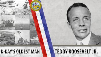 Ted Roosevelt Jr. was the oldest soldier on D-Day.