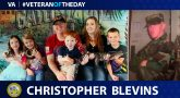 Army Veteran Christopher Blevins is today's Veteran of the Day.