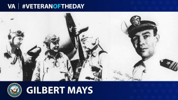 Navy Veteran Gilbert Mays is today's Veteran of the Day.