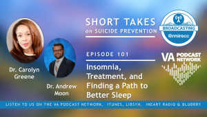 The Path to Better Sleep podcast for Veterans with insomnia disorder.